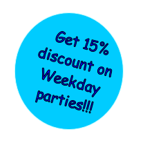Get 15% discount on Weekday parties!!!  Sunday- Wednesday